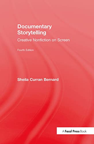 9781138123410: Documentary Storytelling: Creative Nonfiction on Screen