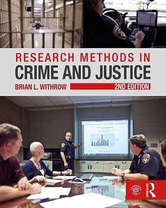 9781138124233: Research Methods in Crime and Justice (Criminology and Justice Studies)