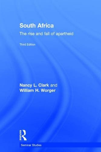 9781138124448: South Africa: The Rise and Fall of Apartheid (Seminar Studies)