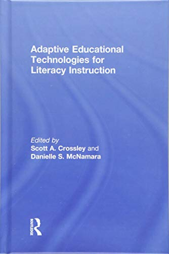 Adaptive Educational Technologies for Literacy Instruction: Routledge