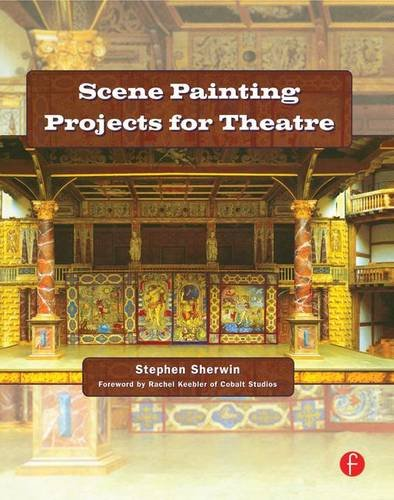 9781138126404: Scene Painting Projects for Theatre