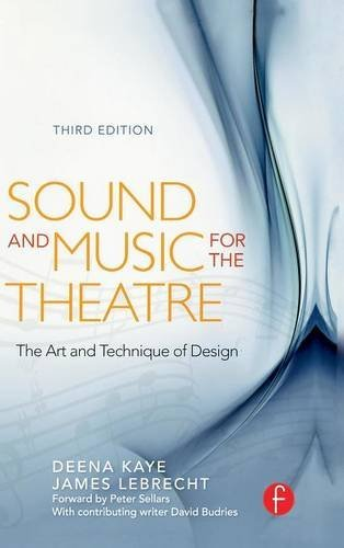 9781138126459: Sound and Music for the Theatre: The Art & Technique of Design