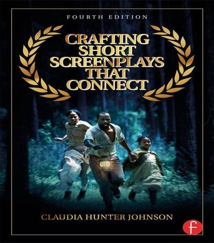 9781138126466: Crafting Short Screenplays That Connect
