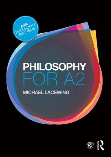 9781138126657: Philosophy for A2: Ethics and Philosophy of Mind