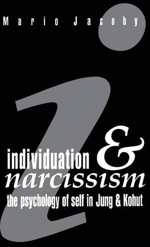 9781138126763: Individuation and Narcissism: The Psychology of Self in Jung and Kohut