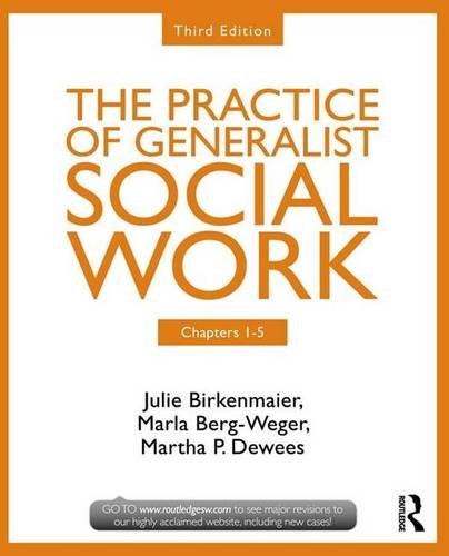 9781138126794: Chapters 1-5: The Practice of Generalist Social Work, Third Edition