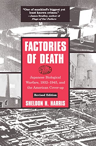 9781138126824: Factories of Death: Japanese Biological Warfare, 1932-45 and the American Cover-Up