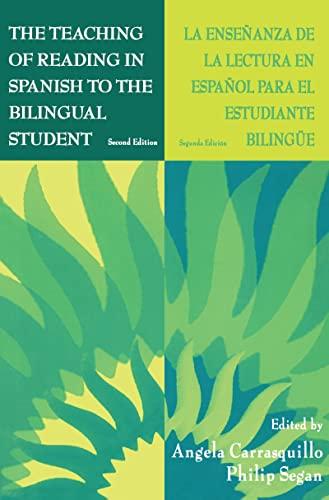 9781138126961: The Teaching of Reading in Spanish to the Bilingual Student: La Ense¤anza De La Lectura En Espa¤ol Para El Estudiante Biling e
