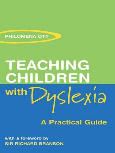 9781138126985: Teaching Children with Dyslexia: A Practical Guide