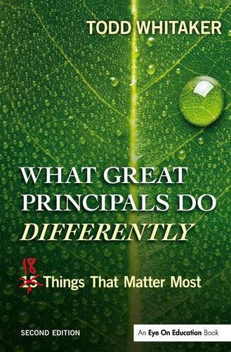 9781138127067: What Great Principals Do Differently: Eighteen Things That Matter Most