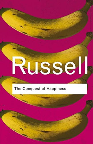 9781138127227: The Conquest of Happiness