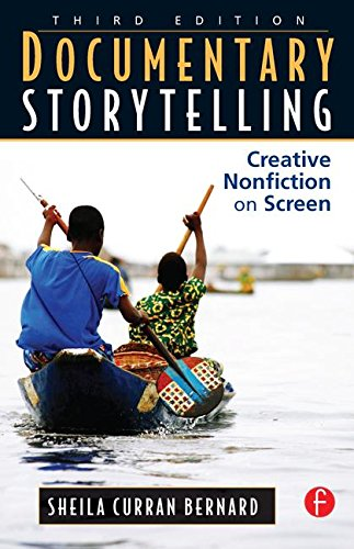 9781138127371: Documentary Storytelling: Creative Nonfiction on Screen