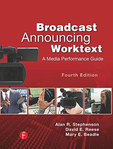 9781138127449: Broadcast Announcing Worktext: A Media Performance Guide