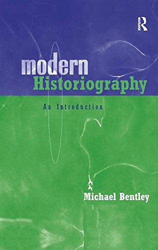9781138127593: Modern Historiography: An Introduction