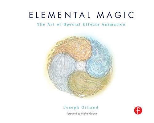 9781138127654: Elemental Magic, Volume I: The Art of Special Effects Animation