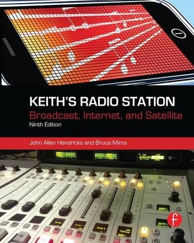 9781138127661: Keith's Radio Station: Broadcast, Internet, and Satellite