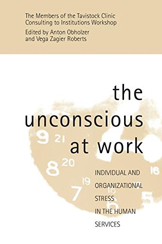 9781138127746: The Unconscious at Work: Individual and Organizational Stress in the Human Services