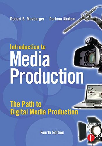 9781138127760: Introduction to Media Production: The Path to Digital Media Production