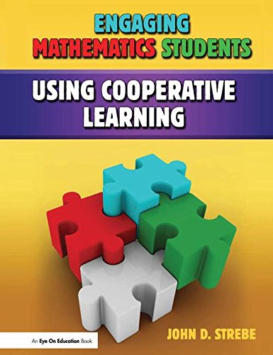 9781138127821: Engaging Mathematics Students Using Cooperative Learning