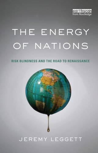 9781138127937: The Energy of Nations: Risk Blindness and the Road to Renaissance