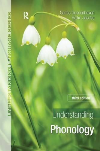 9781138127944: Understanding Phonology (Understanding Language)