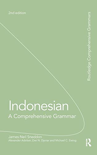 Indonesian: A Comprehensive Grammar: SNEDDON, JAMES NEIL;