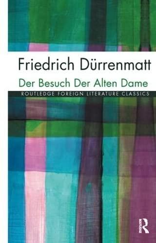 9781138128200: Der Besuch der alten Dame (Twentieth Century Texts)