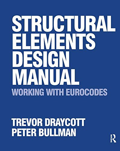 9781138128767: Structural Elements Design Manual: Working with Eurocodes