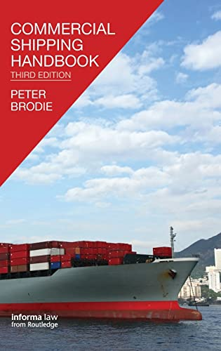 9781138128774: Commercial Shipping Handbook