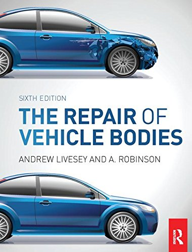 9781138129016: The Repair of Vehicle Bodies, 6th ed