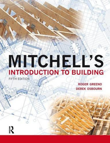 9781138129207: Mitchell's Introduction to Building (Mitchell's Building Series)