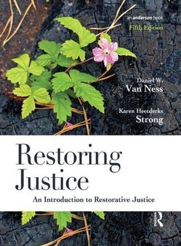 Restoring Justice; An Introduction to Restorative Justice: VAN NESS, DANIEL; STRONG, KAREN ...