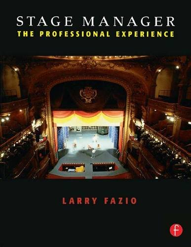 9781138129382: Stage Manager: The Professional Experience