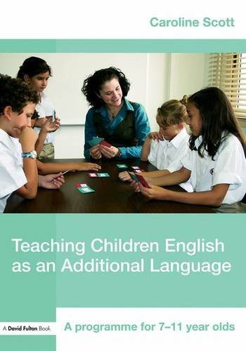 9781138129412: Teaching Children English as an Additional Language: A Programme for 7-12 Year Olds