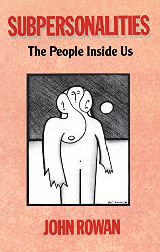9781138129504: Subpersonalities: The People Inside Us