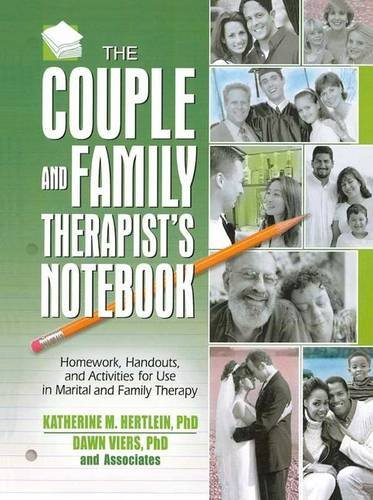 9781138129566: The Couple and Family Therapist's Notebook: Homework, Handouts, and Activities for Use in Marital and Family Therapy (Haworth Practical Practice in Mental Health)