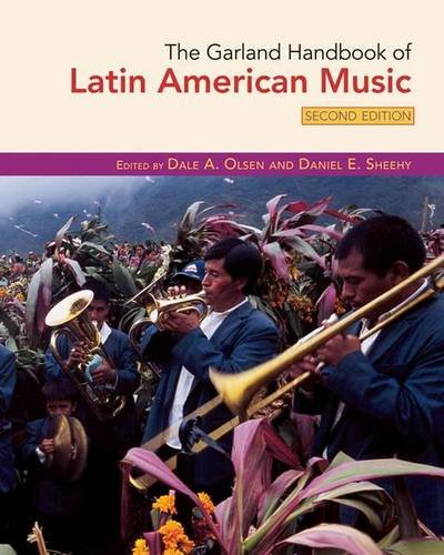 9781138129672: The Garland Handbook of Latin American Music