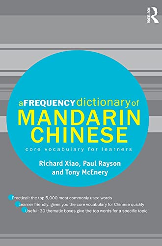 9781138129795: A Frequency Dictionary of Mandarin Chinese: Core Vocabulary for Learners (Routledge Frequency Dictionaries)
