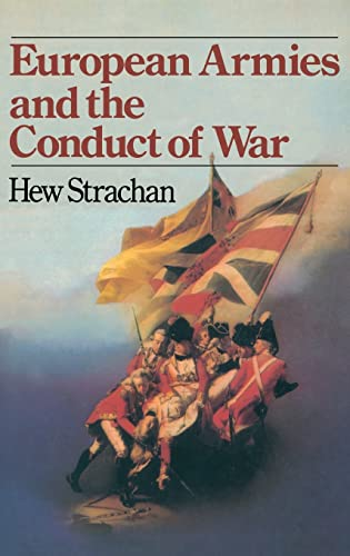 9781138129917: European Armies and the Conduct of War