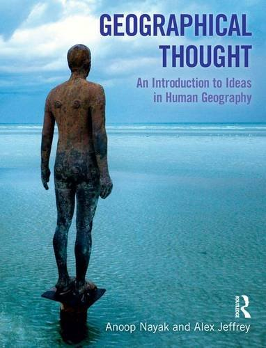9781138130227: Geographical Thought: An Introduction to Ideas in Human Geography