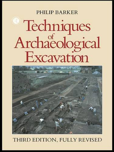 9781138130272: Techniques of Archaeological Excavation