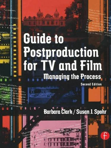9781138130302: Guide to Postproduction for TV and Film: Managing the Process
