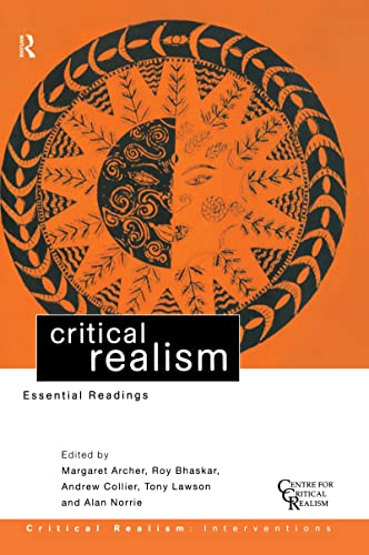 9781138130401: Critical Realism: Essential Readings