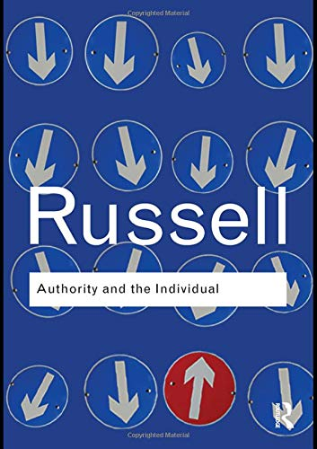 9781138130470: Authority and the Individual (Routledge Classics)