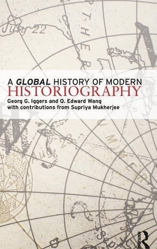 9781138130654: A Global History of Modern Historiography