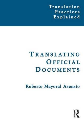 9781138130876: Translating Official Documents (Translation Practices Explained)