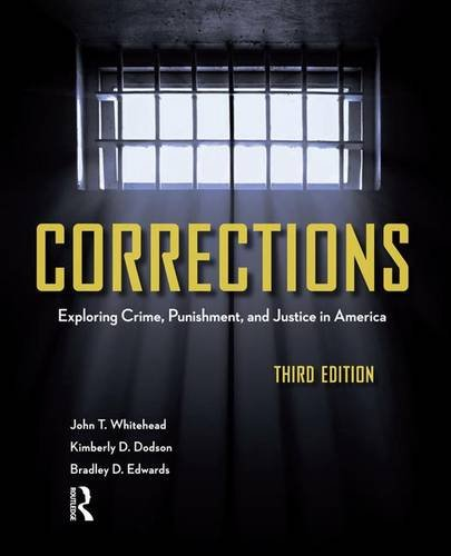 9781138130883: Corrections: Exploring Crime, Punishment, and Justice in America