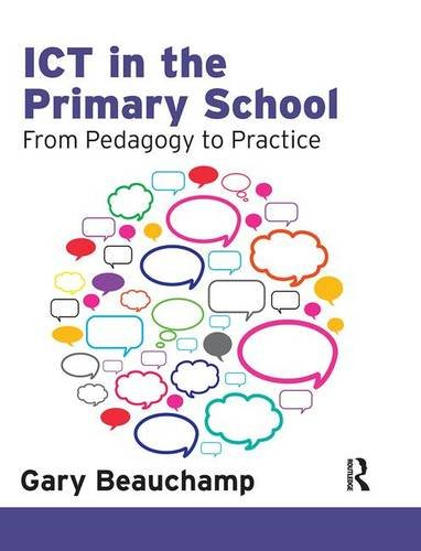 9781138131576: ICT in the Primary School: From Pedagogy to Practice