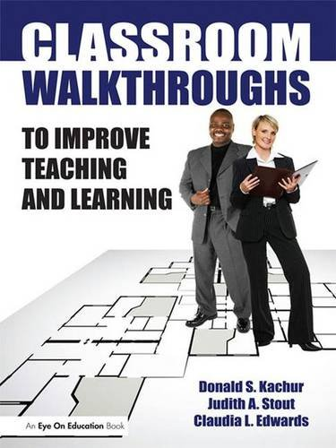 9781138131835: Classroom Walkthroughs To Improve Teaching and Learning