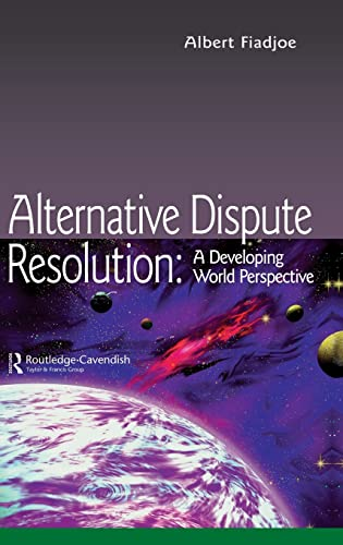 9781138131897: Alternative Dispute Resolution: A Developing World Perspective (Commonwealth Caribbean Law)